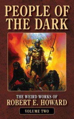 People of the Dark (The Weird Works of Robert E... 0843959134 Book Cover