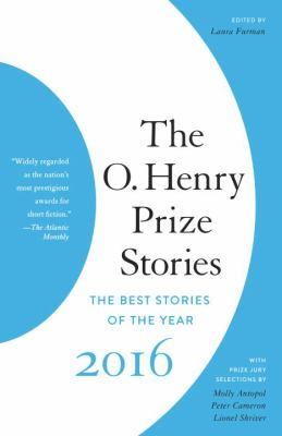 The O. Henry Prize Stories 2016 - Book  of the O. Henry Prize Collection