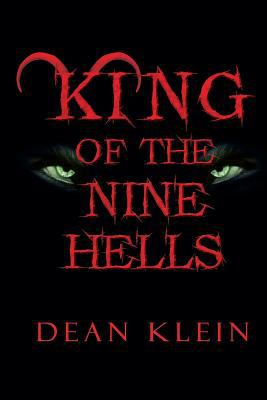 King of the Nine Hells book by Dean Klein
