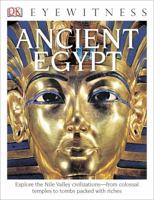 Ancient Egypt (DK Eyewitness Books) - Book  of the DK Eyewitness Books