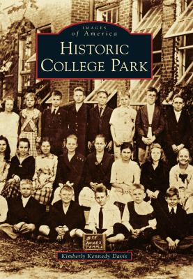 Historic College Park - Book  of the Images of America: Georgia