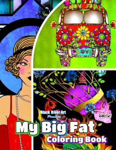 My Big Fat Coloring Book By Karlon Douglas