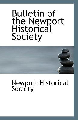 Paperback Bulletin of the Newport Historical Society Book