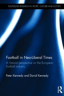 The Political Economy Of Football A Marxist Perspective
