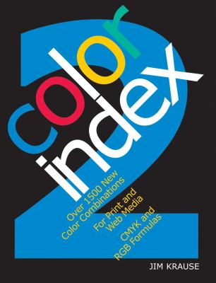 Color Index: Over 1100 Color... book by Jim Krause