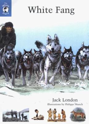 White Fang: The Whole Story 0670884790 Book Cover