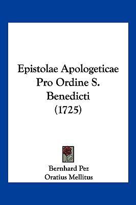 Hardcover Epistolae Apologeticae Pro Ordine S Benedicti Book