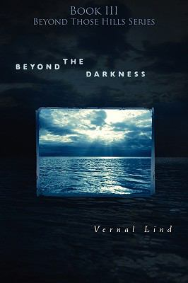 Beyond the Darkness - Vernal Lind