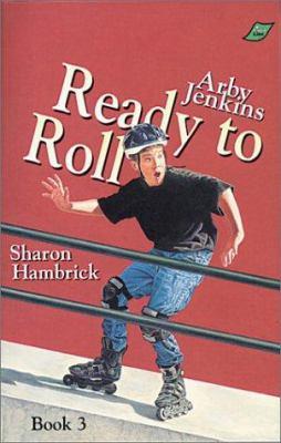 Arby Jenkins, Ready to Roll - Sharon Hambrick