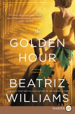 Paperback The Golden Hour : A Novel [Large Print] Book