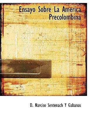 Paperback Ensayo Sobre la Am?rica Precolombin Book