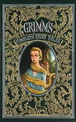 Grimm's Complete Fairy Tales (Leatherbound Clas... 1435141865 Book Cover