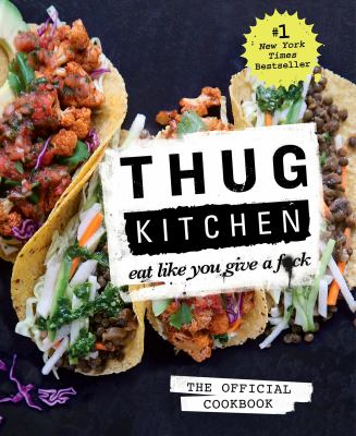 Thug kitchen eat like you give a fck book by thug kitchen thug kitchen eat like you give a fck forumfinder Choice Image