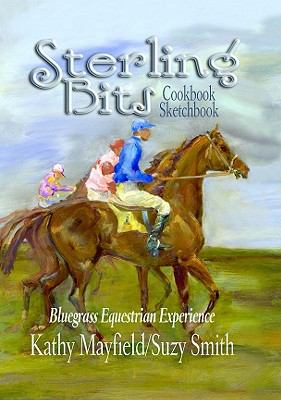 Sterling Bits : Bluegrass Equestrian Experience - Kathy Mayfield