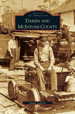 Darien and McIntosh County - Book  of the Images of America: Georgia
