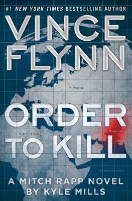 Order to Kill - Book #15 of the Mitch Rapp