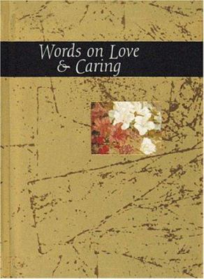 Words on Love and Caring - Exley, Helen