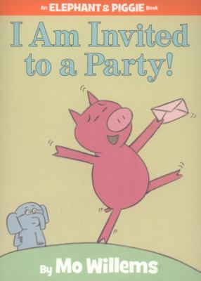 Paperback I Am Invited to a Party (Elephant & Piggie Book) Book