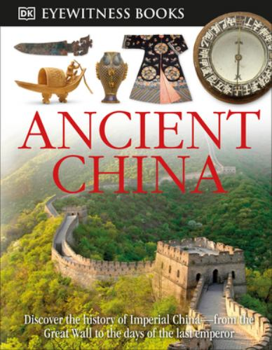 Ancient China - Book  of the DK Eyewitness Books