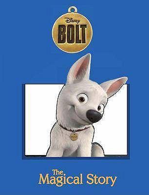 "Hardcover Disney Magical Story: ""Bolt"" Book"