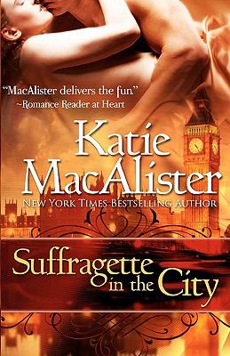 Suffragette in the City - Katie MacAlister