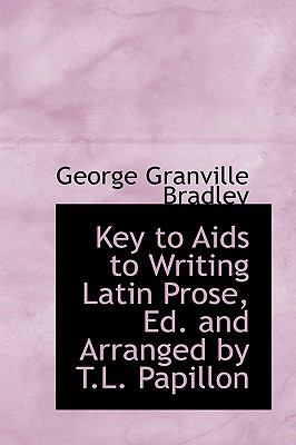 Paperback Key to Aids to Writing Latin Prose, Ed and Arranged by T L Papillon Book