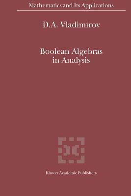 Boolean Algebras in Analysis - D. A. Vladimirov
