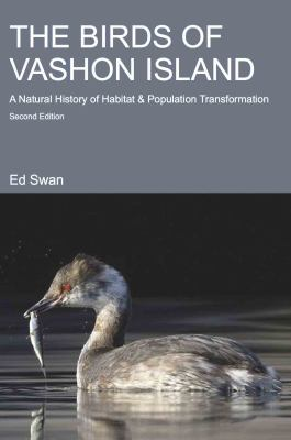 Paperback The Birds of Vashon Island : A Natural History of Habitat and Population Transformation Book