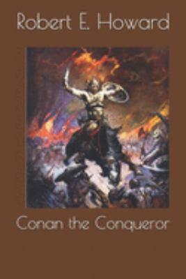 Conan the Conqueror 1691610488 Book Cover