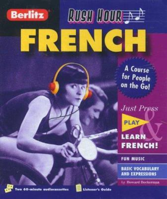 Rush Hour French A Course For People On Book By Howard Beckerman