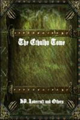 The Cthulhu Tome 1365241149 Book Cover
