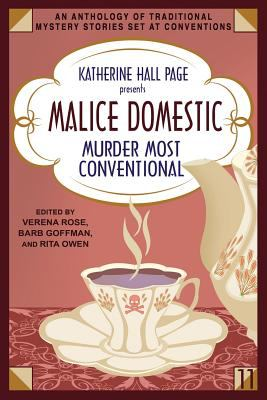 Katherine Hall Page Presents Malice Domestic 11: Murder Most Conventional - Book #11 of the Malice Domestic