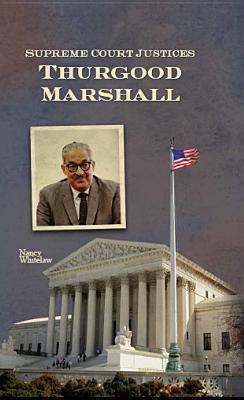 Thurgood Marshall - Nancy Whitelaw