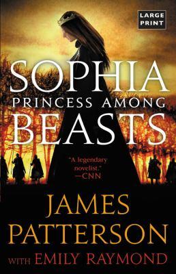 Paperback Sophia, Princess among Beasts [Large Print] Book