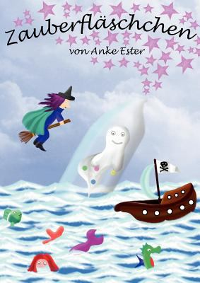 Zauberfl?schchen - Anke Ester