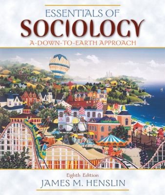 Essentials Of Sociology A Down To Earth Book