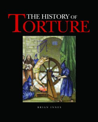 Hardcover The History of Torture Book