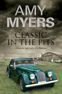 Classic in the Pits - Book #5 of the Jack Colby, Car Detective