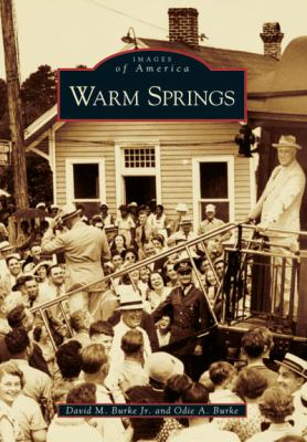 Warm Springs - Book  of the Images of America: Georgia