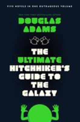 Paperback The Ultimate Hitchhiker's Guide to the Galaxy Book
