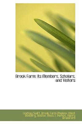 Paperback Brook Farm : Its Members, Scholars, and Visitors Book