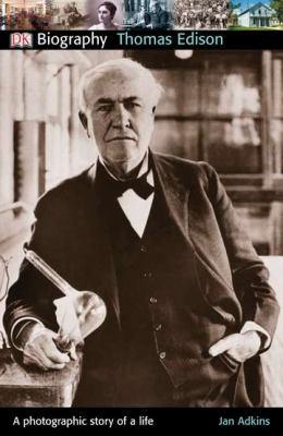 Thomas Edison - Book  of the DK Biography