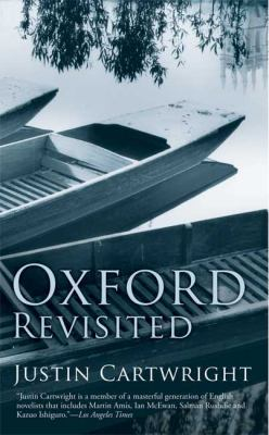 Oxford Revisited: A City Revisited - Book  of the Writer and the City