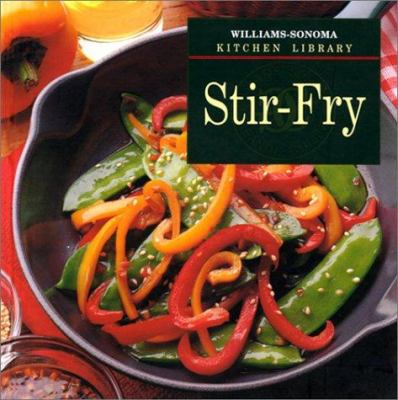 Stir-Fry - Book  of the Williams-Sonoma Kitchen Library