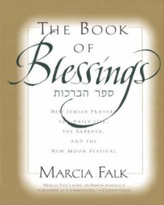 The Book of Blessings by Marcia Falk
