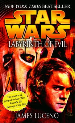 Star Wars: Labyrinth of Evil - Book  of the Star Wars Legends