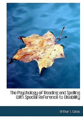 Paperback The Psychology of Reading and Spelling with Special Reference to Disability [Large Print] Book