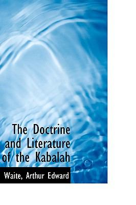 Paperback The Doctrine and Literature of the Kabalah Book
