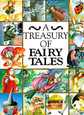 A Treasury of Fairy Tales 076519659X Book Cover