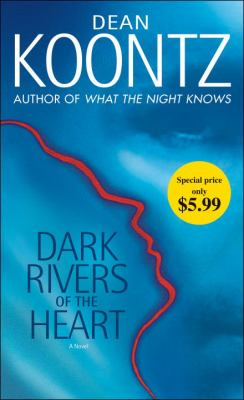 Dark Rivers of the Heart: A Novel 0345527127 Book Cover